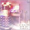 beckymonster: A Dalek Ate My Fanfic (dw_dalek_fanfic)
