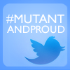 beckymonster: Mutant and Proud twitter icon (movies_mutant_and_proud)