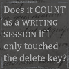 "auronlu: Icon says, ""Does it COUNT as a WRITING SESSION if I only touched the delete key?"" (deletekey)"