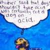 avia: (dog on acid)