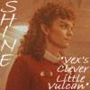 shinelumiere: (Vex's Cleve Little Vulcan)