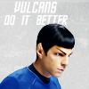 silyara: (star trek: vulcans do it better)