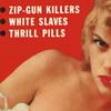 hospitalforsouls: (zip-gun killers)