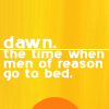 auburn: text on yellow background (Dawn The Time of Day When Men Go to Bed)