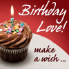 chomiji: A chocolate cupcake with a birthday candle and the title Birthday Love! Make a wish ... (birthday love)