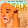 chebe: (Don'tWantToTalk (Lion King))