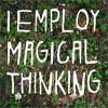 talvihorros: (magical thinking)
