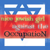 amadi: A blue star of David on a white background with the legend Nice Jewish Girl Against the Occupation across it (Palestinian Occupation)