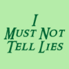 pegkerr: (I must not tell lies)