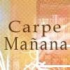janice_lester: Carpe Manana (Carpe Manana)