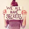 iamashamed: (Secrets.)