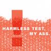 auburn: text on reddish-porange background (Harmless My Ass)