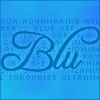 "blupen: List of different colors of blue with ""Blu"" superimposed over the words (Default)"