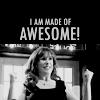novembersgirl: (I am made of Awesome!)