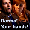 bas_math_girl: D/D Donna! Your hands! (Hands!)
