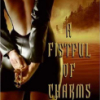 faerie_dreamer: Kim Harrison's Hallows series is awesome. Jenks is my fave character, so this is my fave book.  So far. (fistful of charms)