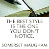 "darnedsocks: Image: pen and blank notebook page. ""The best style is the one you don't notice"" Somerset Maugham (Style you don't notice is best.)"