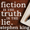 "darnedsocks: Wooden desktop. ""Fiction is the truth in the lie"" Stephen King (Fiction is the truth in the lie)"