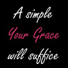 ext_51302: (your grace)