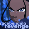 "dark_administrator: Katara from Avatar: the Last Airbender looking fierce with the text ""Racebending Revenge"" (racebending revenge)"
