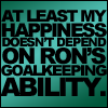 "labellementeuse: text-only: ""at least my happiness doesn't depend on Ron's goalkeeping ability."" (hp sports!)"