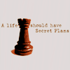 maiiau: (life should have secret plans)