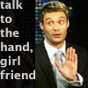 "jlh: Ryan Seacrest with his hand up, text says ""talk to the hand"" (gents: Ryan talk to the hand)"