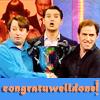 jlh: David Mitchell, Jimmy Carr, Rob Brydon, banner says congratuwelldone (congratuwelldone)