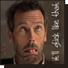 highlander_ii: House making a face with his tongue sticking out, text 'It'll stick like that' ([House] face stuck)