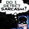 wenelda: (Batman - sarcasm)