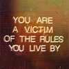 devilishdestiny: (the rules you live by)