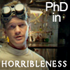 vicwithacam: (phd in horribleness)