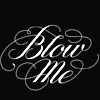 boosauce: (Blow Me)