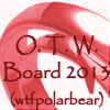 "maia_bob: OTW Logo with text ""OTW Board 2013 (wtfpolarbear)"" (OTW Board WTF)"