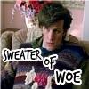 masterofmidgets: (sweater of woe)