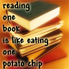 "birdhead: Stack of books, text: ""reading one book is like eating one potato chips"" (eating a million potato chips)"