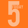 fridayfive: (Friday Five)