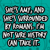 highlyeccentric: Dr Who Season Five - She's Amy, and surrounded by Romans (Amy surrounded by romans)