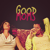 tonkers: (Good Mums)