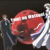 mtxref_fic: (Yami no Matsuei)