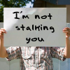 saxihighlandck: Not Stalking You (I'm Not Stalking You)