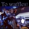 rathany: (To Waffles!)