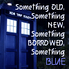 kerravonsen: The TARDIS: something old, something new, something borrowed, something blue (tardis-blue)