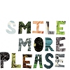 simply: (smile (more please))