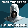 hostilecrayon: Fuck The Creed, I'm Awesome! Altair. (I'm Awesome)