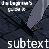 amanuensis1: (beginner's subtext (suzukiblu))