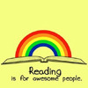 electra: reading is for awesome people (under a rainbow) (reading rainbow)