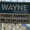 electra: Property of Wayne Enterprises: no trespassing (secrets under construction)