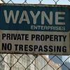 electra: Property of Wayne Enterprises: no trespassing (secrets under construction)