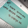 fearless: I want someone who doesn't want to change me (Don't Change Me)